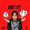 LG Izz - What I Do