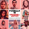 FORMULA 19:DANCEHALL   FT VYBZ KARTEL POPCAAN ALKALINE SQUASH SPICE DING DONG CHRONIC LAW RYGIN KING