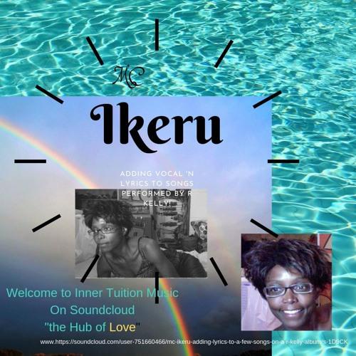 MC Ikeru - Adding Lyrics to a few songs on a R Kelly Album