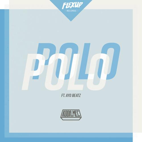 Koda,Mec Feat. Ayo Beatz - Polo (Original Mix)