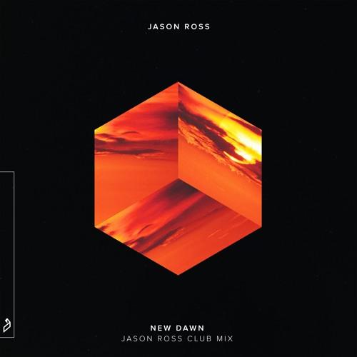 Jason Ross - New Dawn (Jason Ross Club Mix)