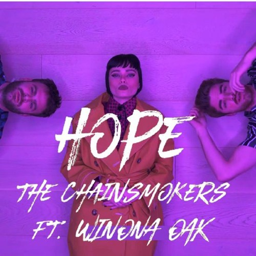 The Chainsmokers - Hope Ft  Winona Oak (Lucky Choice Remix) by Lucky