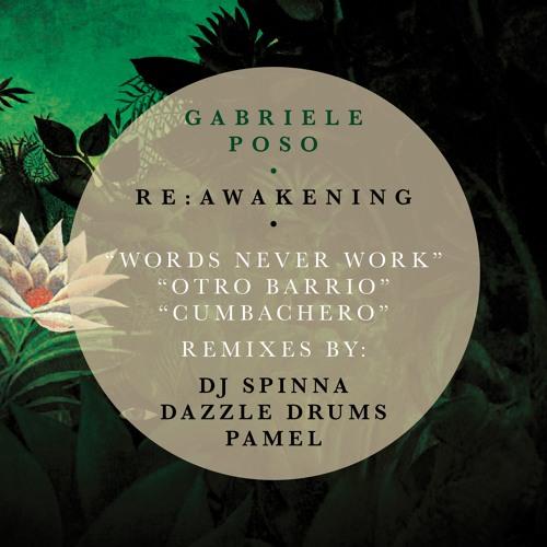 Gabriele Poso - Otro Barrio (Dazzle Drums Remix)