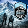 Mark Wood Explorer Podcast - 020 - The Risks And Dangers Increase As The Altitude Does