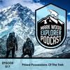 Mark Wood Explorer Podcast - 017 - Prized Possessions Of The Trek