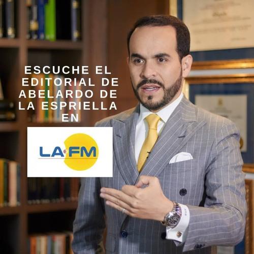 EDITORIAL ABELARDO DE LA ESPRIELLA EN LA FM 23/04/19
