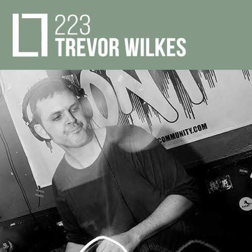Loose Lips Mix Series - 223 - Trevor Wilkes