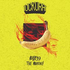 Aula39 vs The Minions - Banana (LucKurai Edit) (Preview)