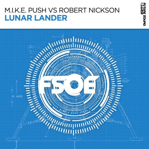 M.I.K.E. Push vs Robert Nickson - Lunar Lander [FSOE]