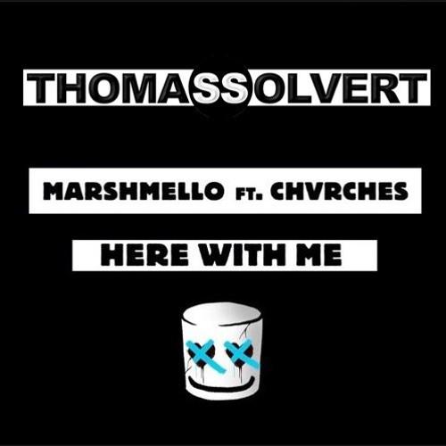 Marshmello Feat. CHVRCHES - Here With Me (Thomas Solvert Remix)