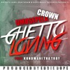 Umusepela Crown Ft Kondwani Tha Troy - Ghetto Loving