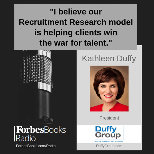 Kathleen Duffy is President of Duffy Group (DuffyGroup.com); unlike traditional recruiting firms where fees are calculated based on candidate salary, Duffy Group unbundles executive search and allows clients to buy only the parts of the process they need.