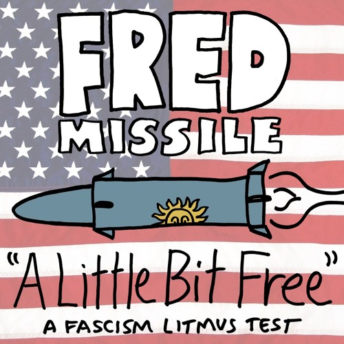 A Little Bit Free: A Fascism Litmus Test
