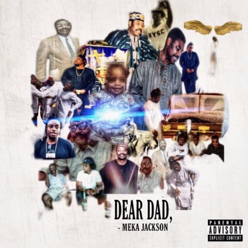 Meka Jackson - Dear Dad