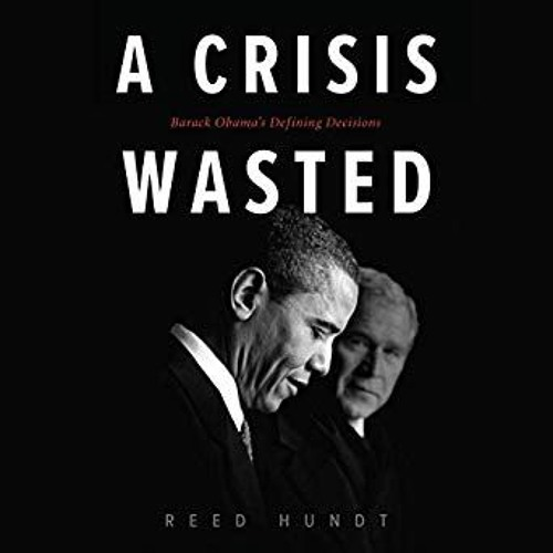 Episode 63: A Crisis Wasted - Obama's Early Decisions feat. Reed Hundt