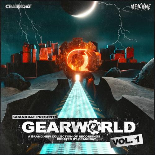 CRANKDAT - GEARWORLD VOL. 1
