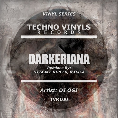 DJ Ogi - Darkeriana - Techno Vinyl Records by DJ Ogi   Free