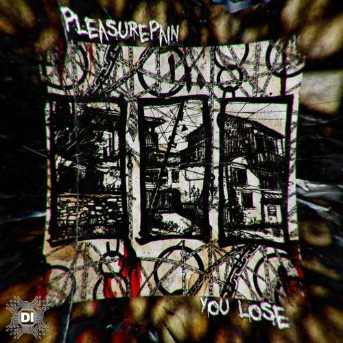 PleasurePain - You Lose 2019 [EP]