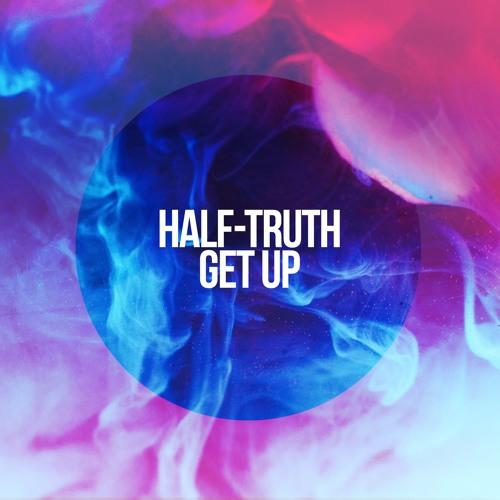 Half-truth - Get Up