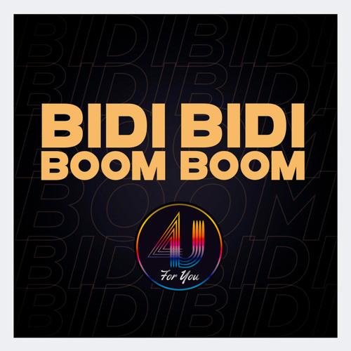 4U - Bidi Bidi Boom Boom