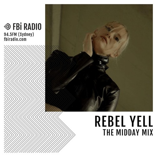 The Midday Mix - Rebel Yell (January '19)