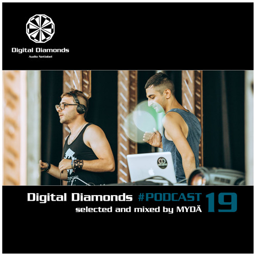 Digital Diamonds #PODCAST 19 by MYDÄ