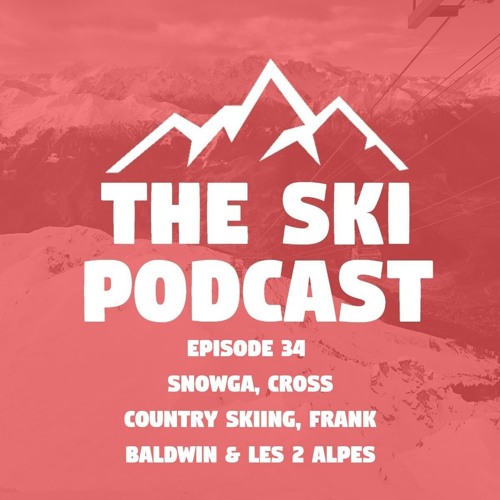 34: Snowga, Cross Country Skiing, Ski Magazines & Les 2 Alpes