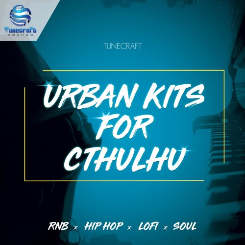 Tunecraft Urban Kits For Cthulhu // Presets for Cthulhu, constr. kits, loops and more !
