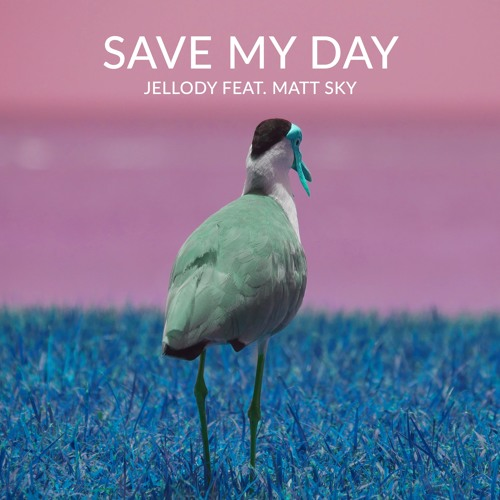 Save My Day (feat. Matt Sky)