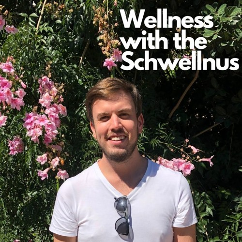 Welcome to Wellness with the Schwellnus