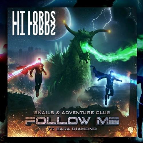 Follow Me Ft. Sara Diamond (Lit Lords Remix)