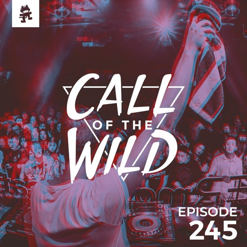 245 - Monstercat: Call of the Wild by Monstercat | Free