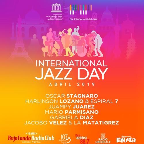 DIA INTERNACIONAL DEL JAZZ en BAJO FONDO RADIO CLUB #JazzDay (Parte 2)