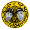 Flavor of the Day Podcast Ep. 11 - How We Created Candy Flavored Supplements