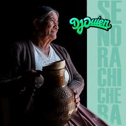 Señora Chichera Dj Quien edit