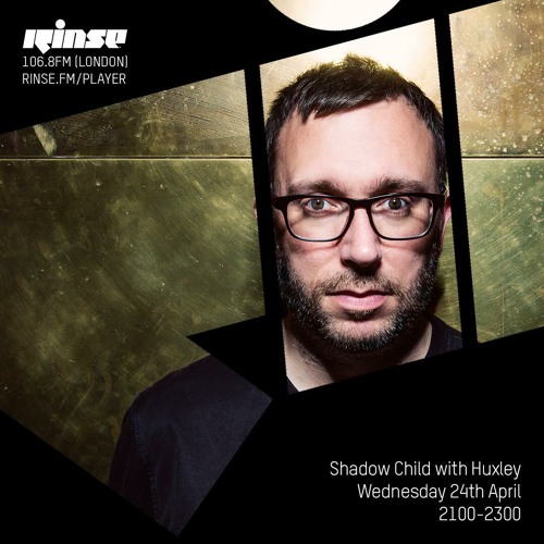 Shadow Child with Huxley - Wednesday 24th April 2019
