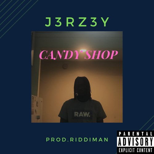 Candy Shop Prod.Riddiman