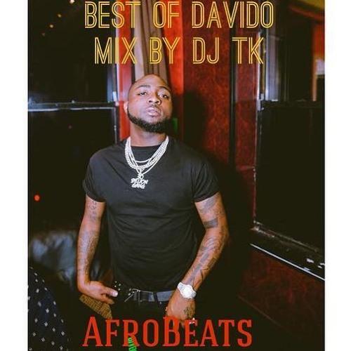 Davido Mix 2018 2019 by DJ TK OFFFICIAL | Free Listening on