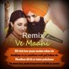 Ve Maahi Mainu Chhadyo Na-(Love Remix) Arijit Singh - Kesari - Akshay Kumar - DJ Abhi