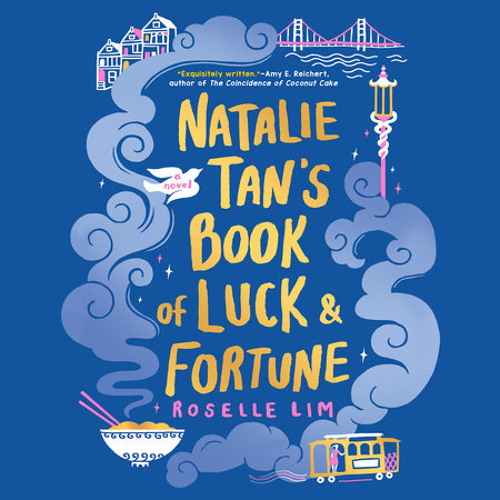 Natalie Tan's Book of Luck and Fortune by Roselle Lim, read by Catherine Ho
