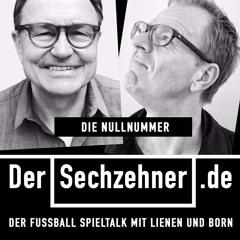 Der Sechzehner mit  Funkel und Ittrich im Interview