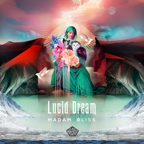 Madam Bliss - Lucid Dream EP by We Got This Music on SoundCloud