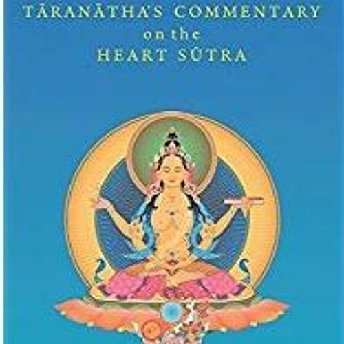 "Adele Tomlin - ""Tāranātha's Commentary on the Heart Sūtra"""