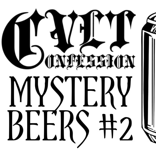 Cvlt Confession - Mystery Beers #2