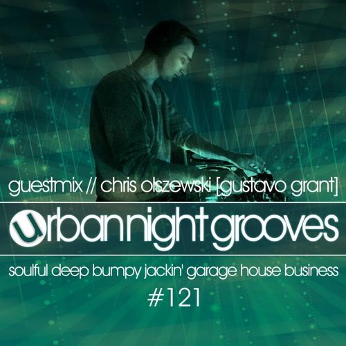 Urban Night Grooves 121 - Guestmix by Chris Olszewski (Gustavo Grant)