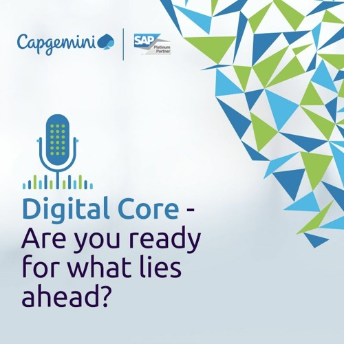 The SAP SAPPHIRE NOW 2019 and Digital Core Podcast