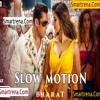 Slow Motion by Shreya Ghoshal Vishal Shekhar Mp3 Song Movie Bharat 2019 - Smartrena.com