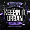 *NEW* KEEPIN' IT URBAN 3 | Hip Hop, Grime, Afrobeats, Drill & UK Rap | @NATHANDAWE