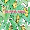 Monnone Alone – Summer of the Mosquito (single)