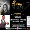 """Download SB011 """"Don't Just Love Your Son …Raise Him"""" with guest Mr. Patrick Phillips"""